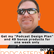 "Get ""Postcast Design Plan"" in the Podcaster's Kit"