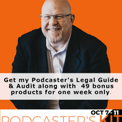 "Get the ""Podcaster's Legal Guide"" in the Podcaster's Kit"